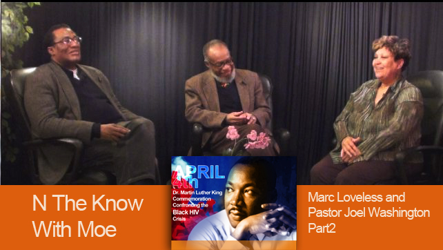 N The Know With Moe with Marc Loveless and Pastor Joel Washington Part2