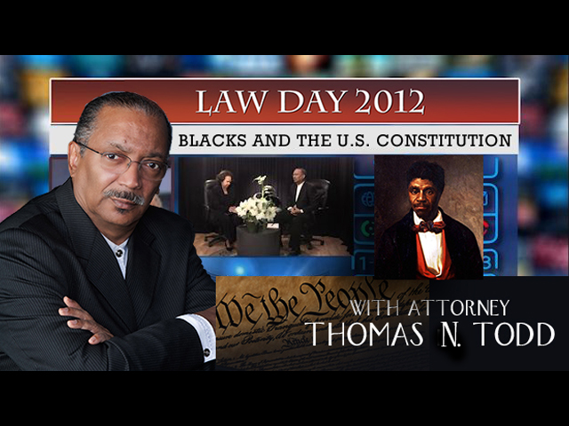 BLACKS AND THE U.S. CONSTITUTION – LAW DAY 2012
