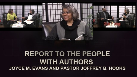 REPORT TO THE PEOPLE WITH AUTHORS: JOYCE M. EVANS AND PASTOR JOFFREY B. HOOKS