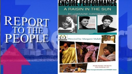"Report To The People Presents Briana Morris and Porsche King of Mahdi Theater Company's  ""A Raisin In The Sun"""