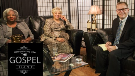 Conversations with the Gospel Legends with Bob Marovich. Gospel Greats,  Shirley Wahls and Roxie Bibbs.
