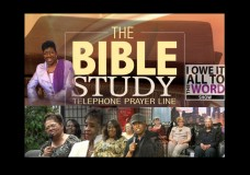I Owe It All To The WORD. With Pastor Mitty Collier. Guests: The Bible Study Telephone Prayer Line Part 2.
