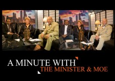 "A Minute With the Minister & Moe. Mitchell L. Johnson and Maureen ""Moe"" Forte.Guest: Rev. Lamont Ruthledge and Michael Thomas"