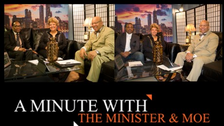 """A Minute With the Minister & Moe. Mitchell L. Johnson and Maureen """"Moe"""" Forte.Guest: Rev. Lamont Ruthledge and Michael Thomas"""