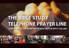 I Owe It All It All TO The WORD Show. With Pastor Mitty Collier. The Bible Study Telephone Prayer Line 2018