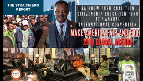 The Strausberg Report with Chinta Strausberg. RAINBOW PUSH COALITION 47TH ANNUAL CONVENTION with Omar Shareef.
