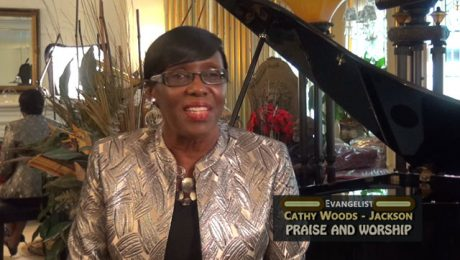 PRAISE AND WORSHIP with Evangelist Cathy Jackson-Gray.