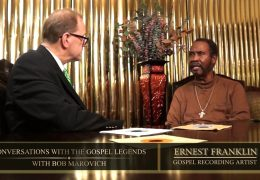 Conversations with the Gospel Legends with Bob Marovich. Guest: Gospel Recording Artist, Ernest Franklin.
